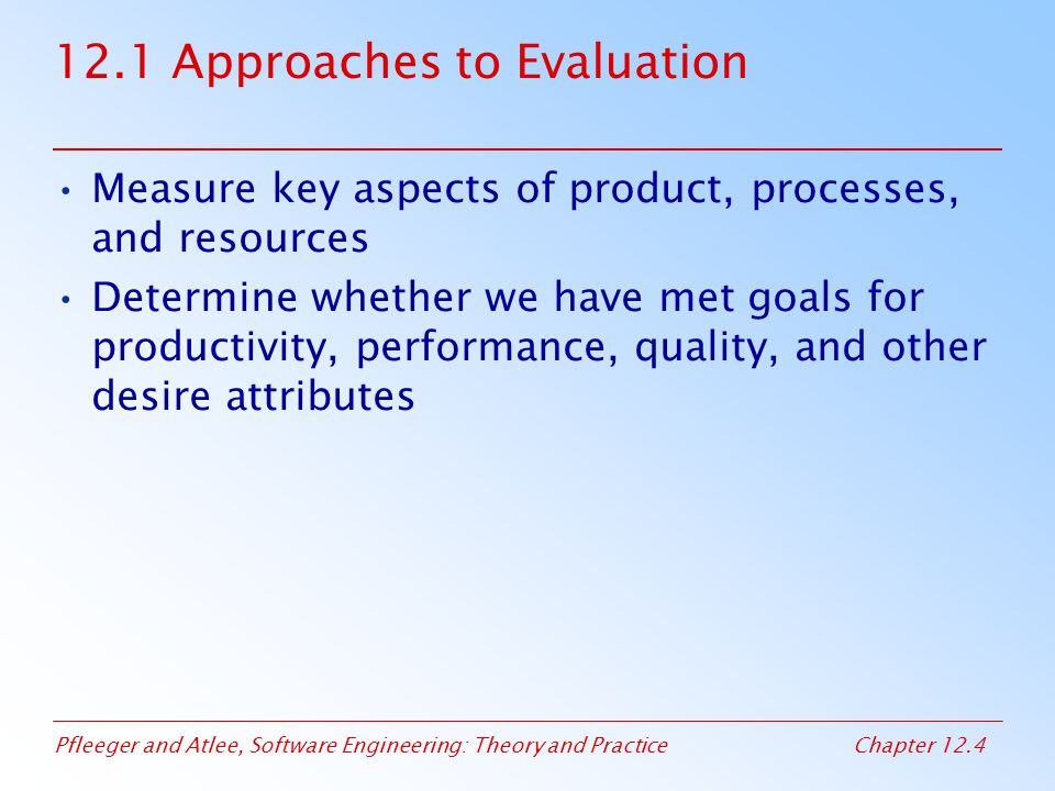 12.1 Approaches to Evaluation