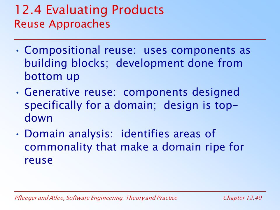 12.4 Evaluating Products Reuse Approaches