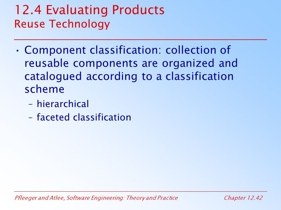 12.4 Evaluating Products Reuse Technology