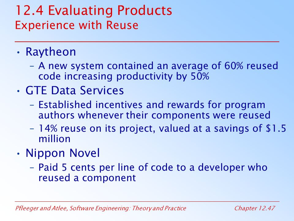 12.4 Evaluating Products Experience with Reuse