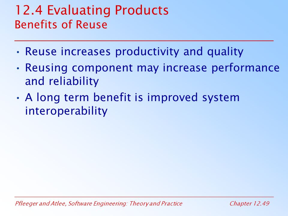 12.4 Evaluating Products Benefits of Reuse