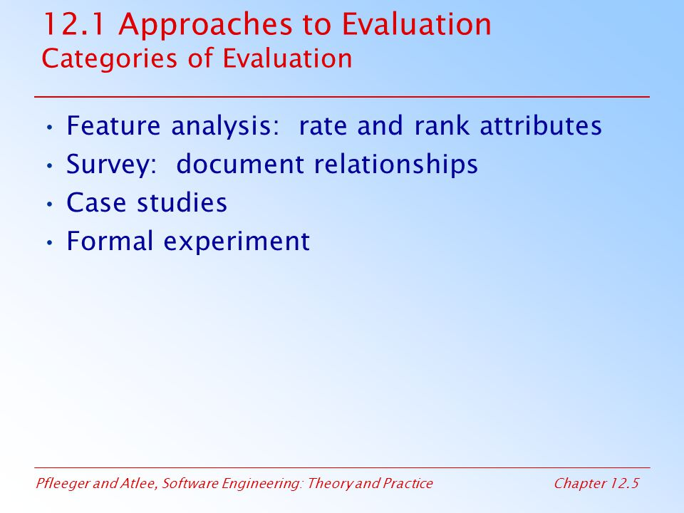 12.1 Approaches to Evaluation Categories of Evaluation