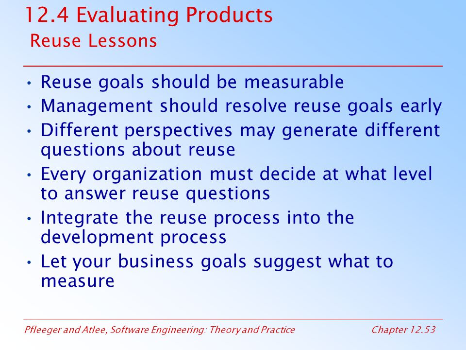 12.4 Evaluating Products Reuse Lessons