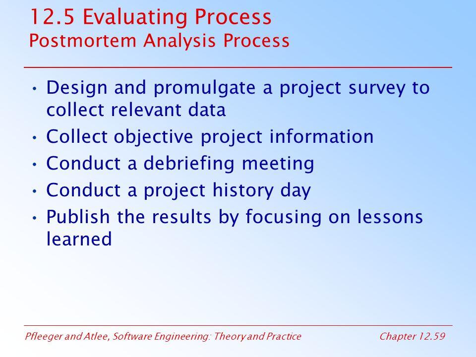 12.5 Evaluating Process Postmortem Analysis Process
