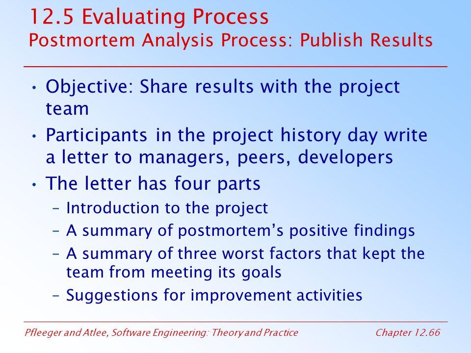12.5 Evaluating Process Postmortem Analysis Process: Publish Results