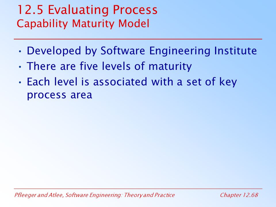 12.5 Evaluating Process Capability Maturity Model