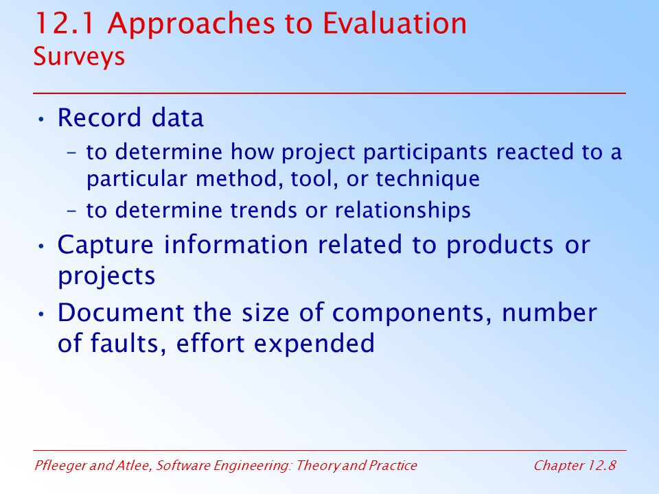 12.1 Approaches to Evaluation Surveys