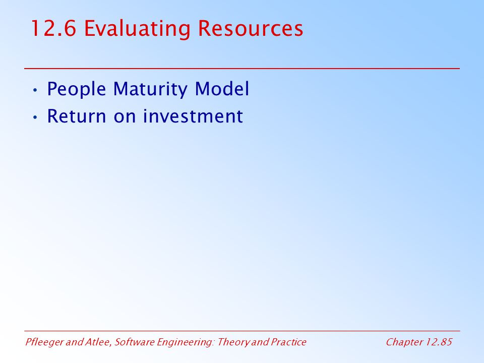 12.6 Evaluating Resources People Maturity Model Return on investment
