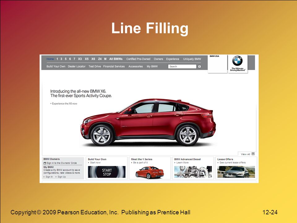 Line Filling Copyright © 2009 Pearson Education, Inc. Publishing as Prentice Hall 12-24