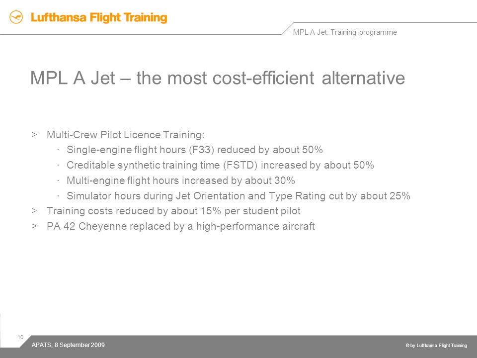 MPL A Jet – the most cost-efficient alternative