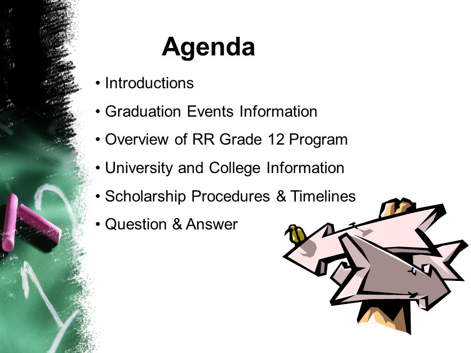 Agenda Introductions Graduation Events Information