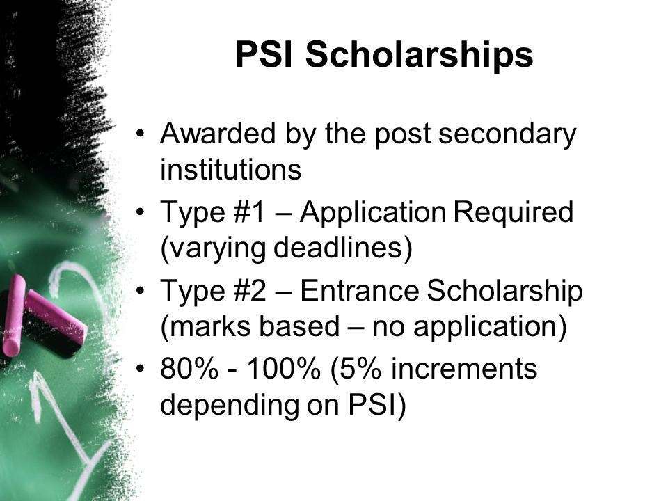 PSI Scholarships Awarded by the post secondary institutions