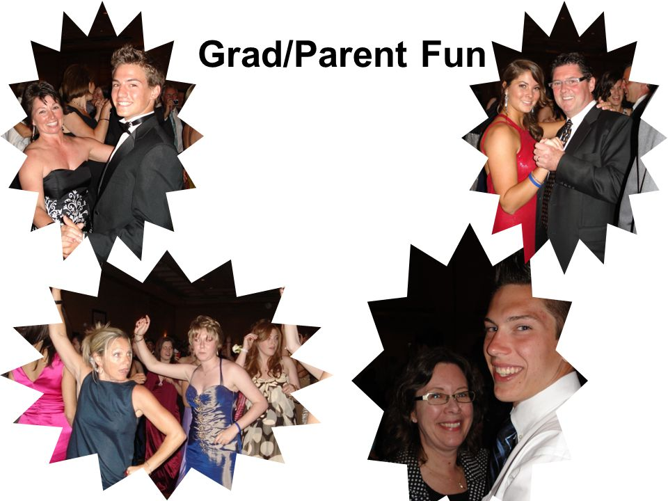 Grad/Parent Fun