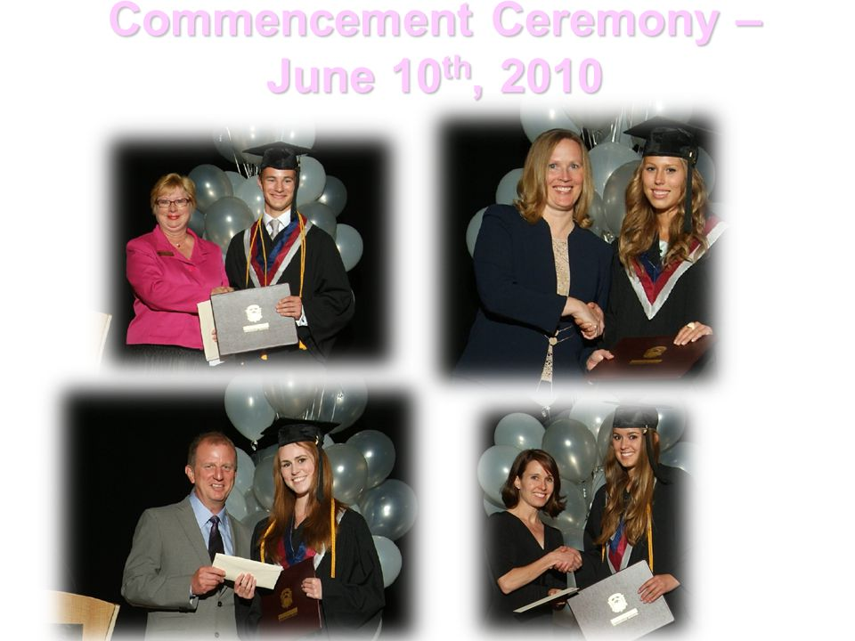Commencement Ceremony – June 10th, 2010