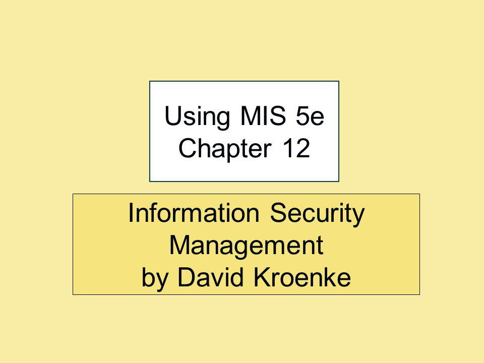 Information Security Management by David Kroenke