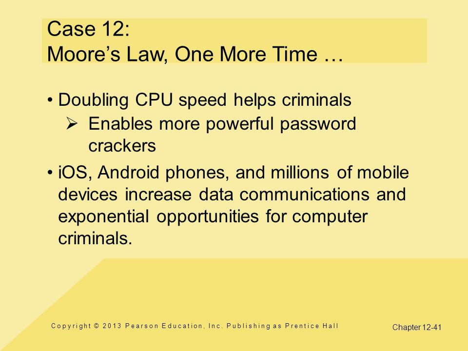 Case 12: Moore's Law, One More Time …