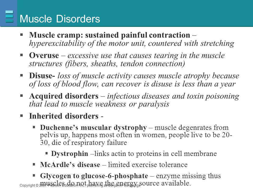 Muscle Disorders Muscle cramp: sustained painful contraction – hyperexcitability of the motor unit, countered with stretching.