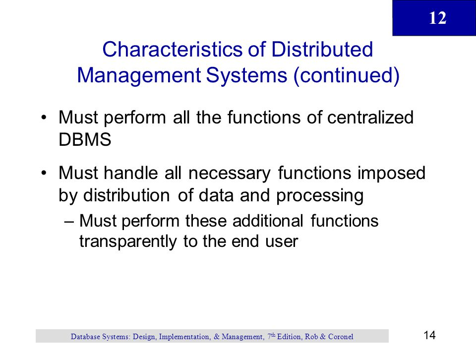 Characteristics of Distributed Management Systems (continued)