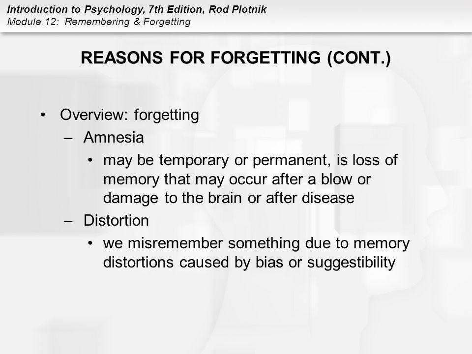 REASONS FOR FORGETTING (CONT.)