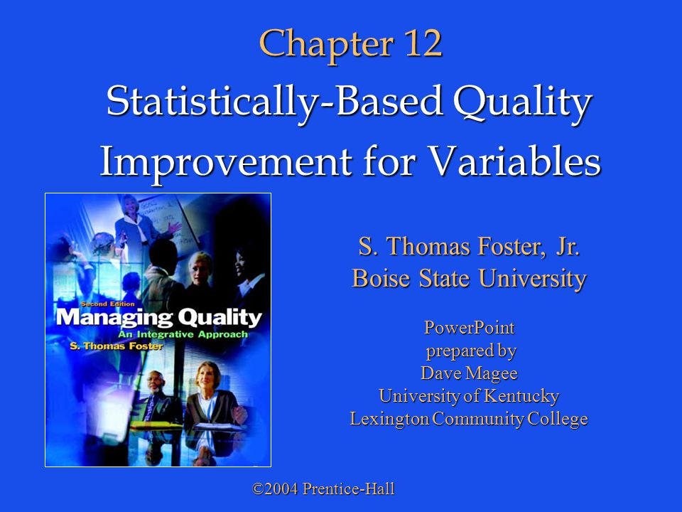 Statistically-Based Quality Improvement for Variables