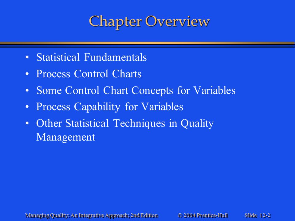 Chapter Overview Statistical Fundamentals Process Control Charts