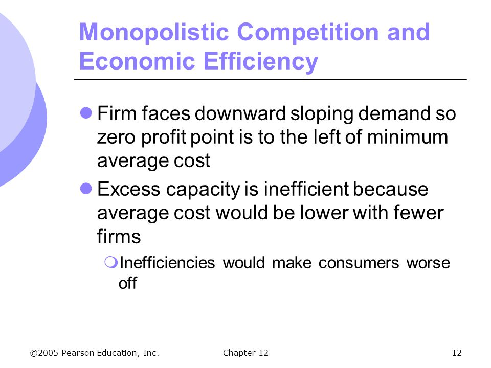 Monopolistic Competition and Economic Efficiency