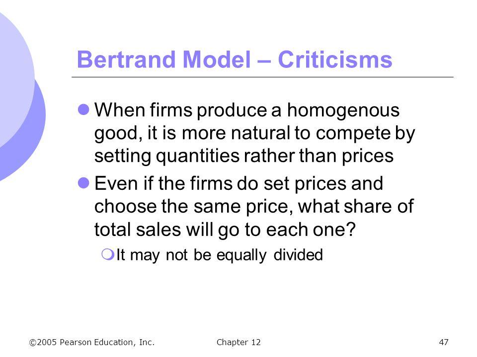 Bertrand Model – Criticisms