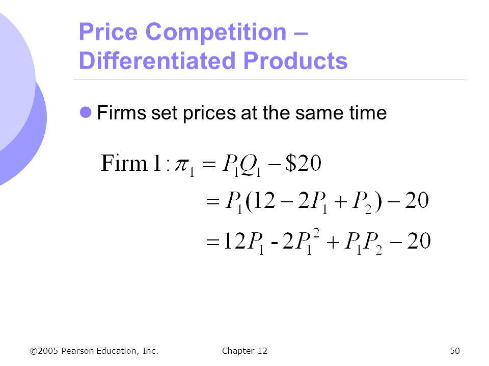 Price Competition – Differentiated Products