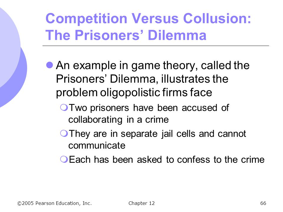 Competition Versus Collusion: The Prisoners' Dilemma