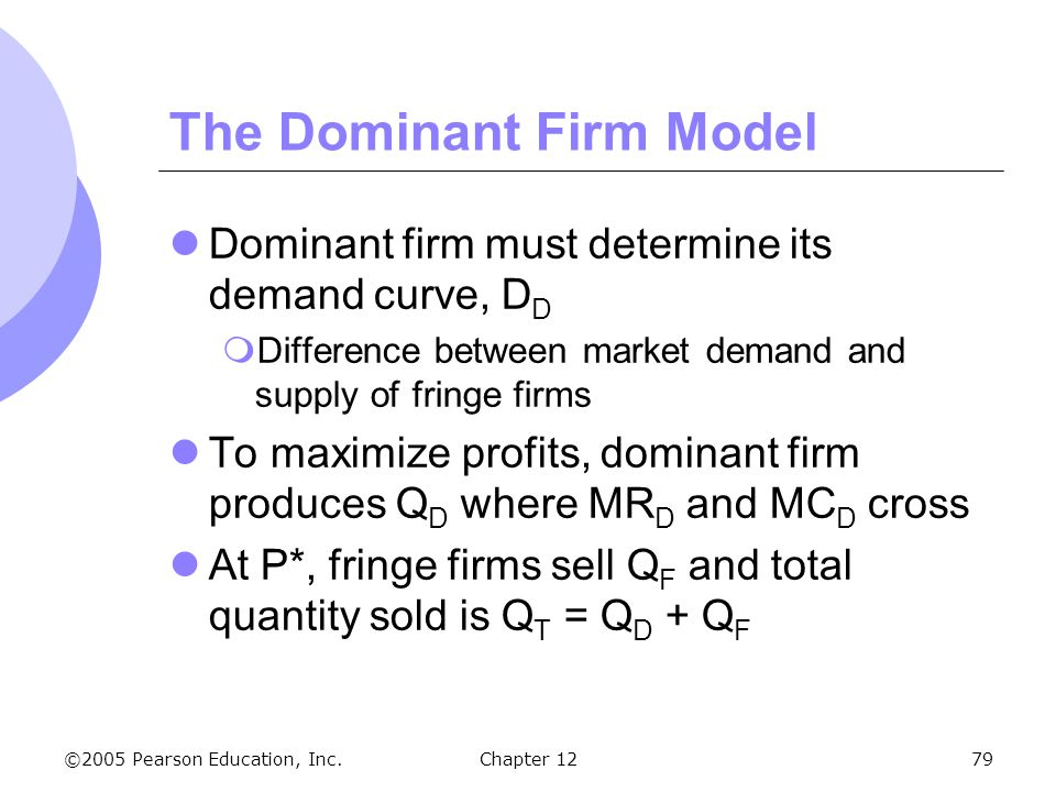 The Dominant Firm Model