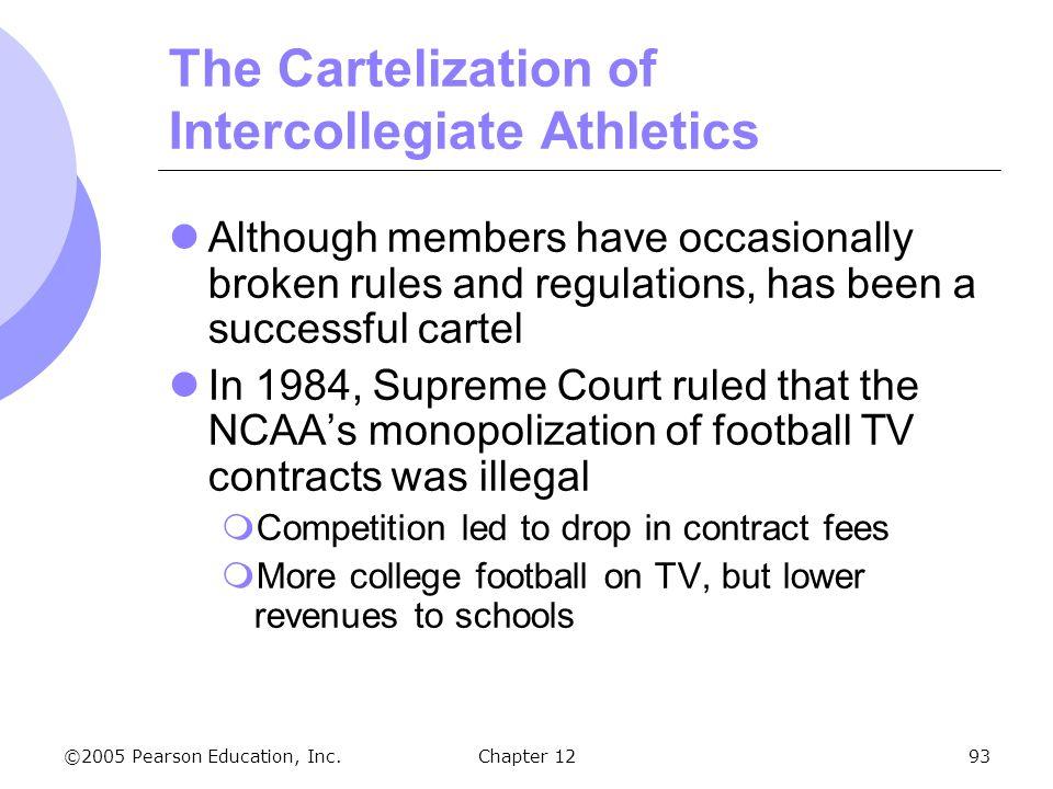 The Cartelization of Intercollegiate Athletics