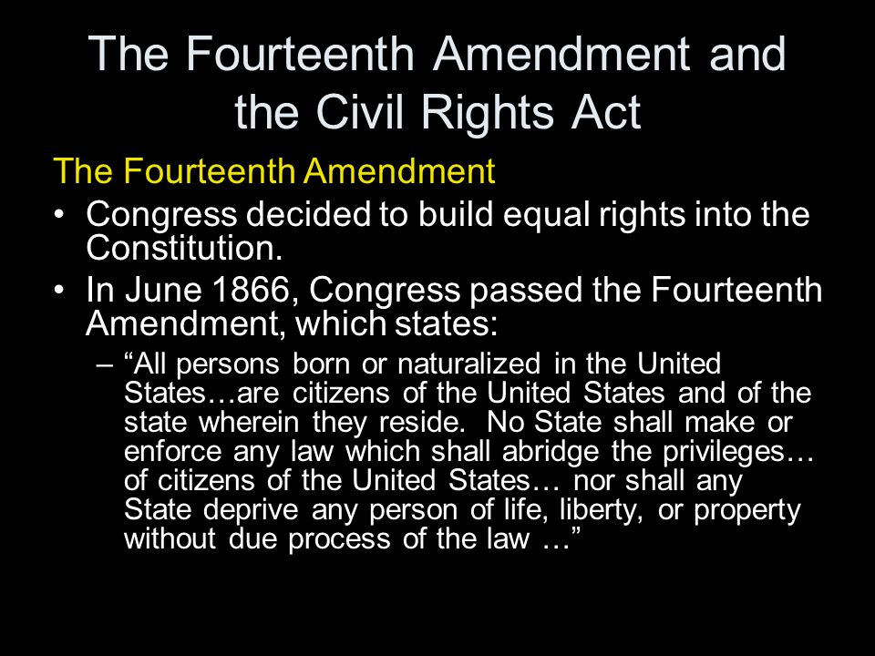 The Fourteenth Amendment and the Civil Rights Act