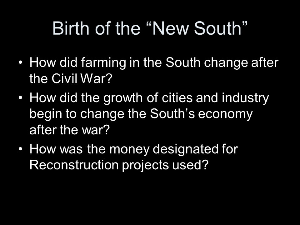 Birth of the New South