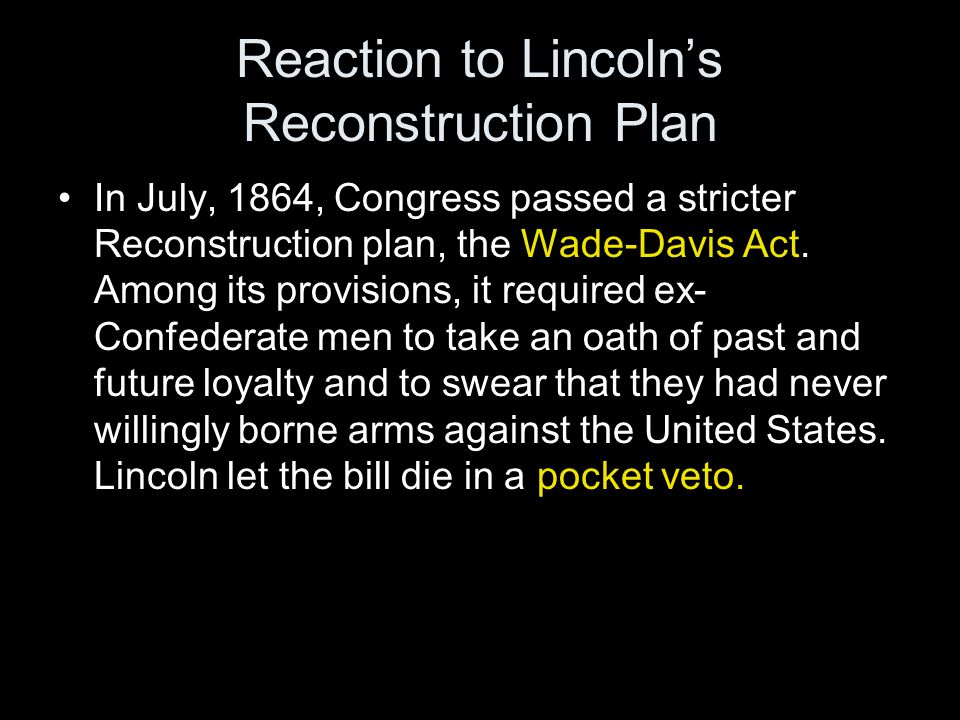Reaction to Lincoln's Reconstruction Plan