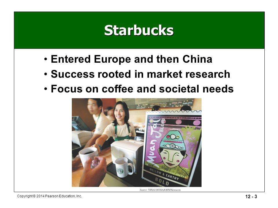Starbucks Entered Europe and then China