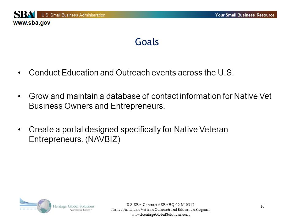 Goals Conduct Education and Outreach events across the U.S.