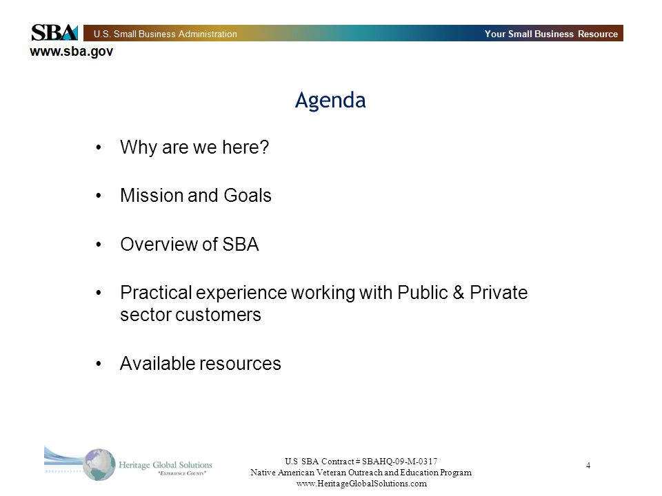 Agenda Why are we here Mission and Goals Overview of SBA