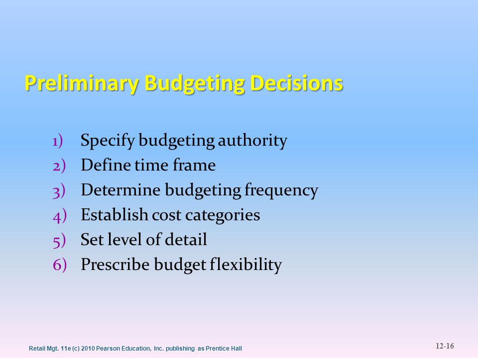 Preliminary Budgeting Decisions
