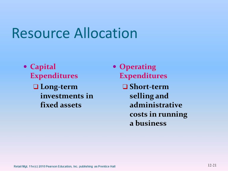 Resource Allocation Capital Expenditures