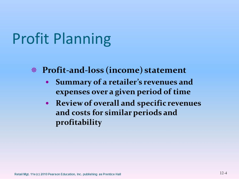 Profit Planning Profit-and-loss (income) statement