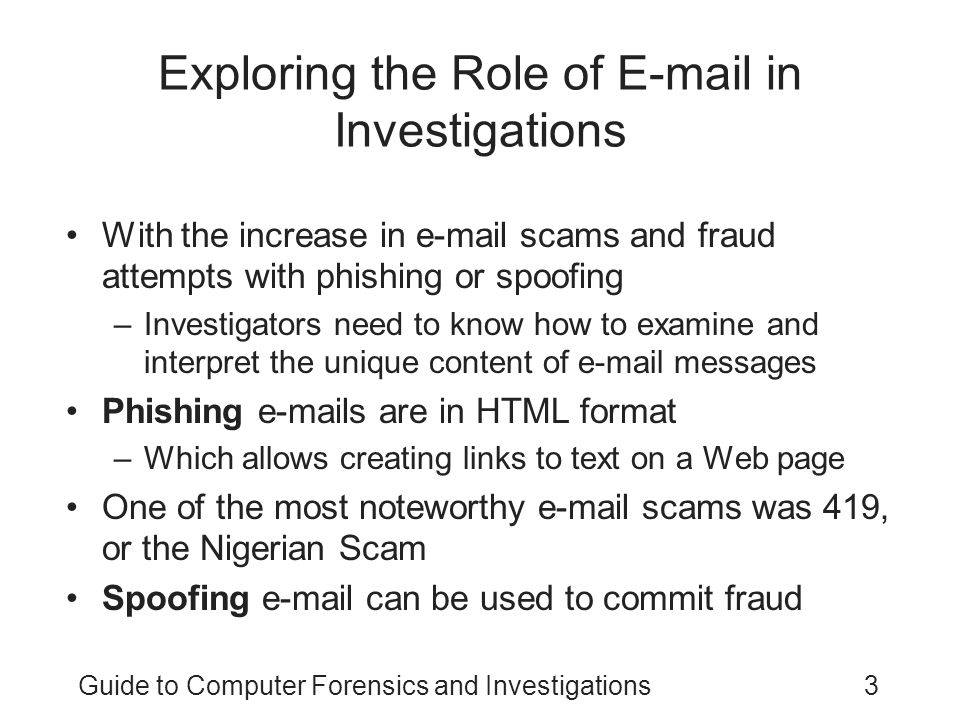 Exploring the Role of E-mail in Investigations
