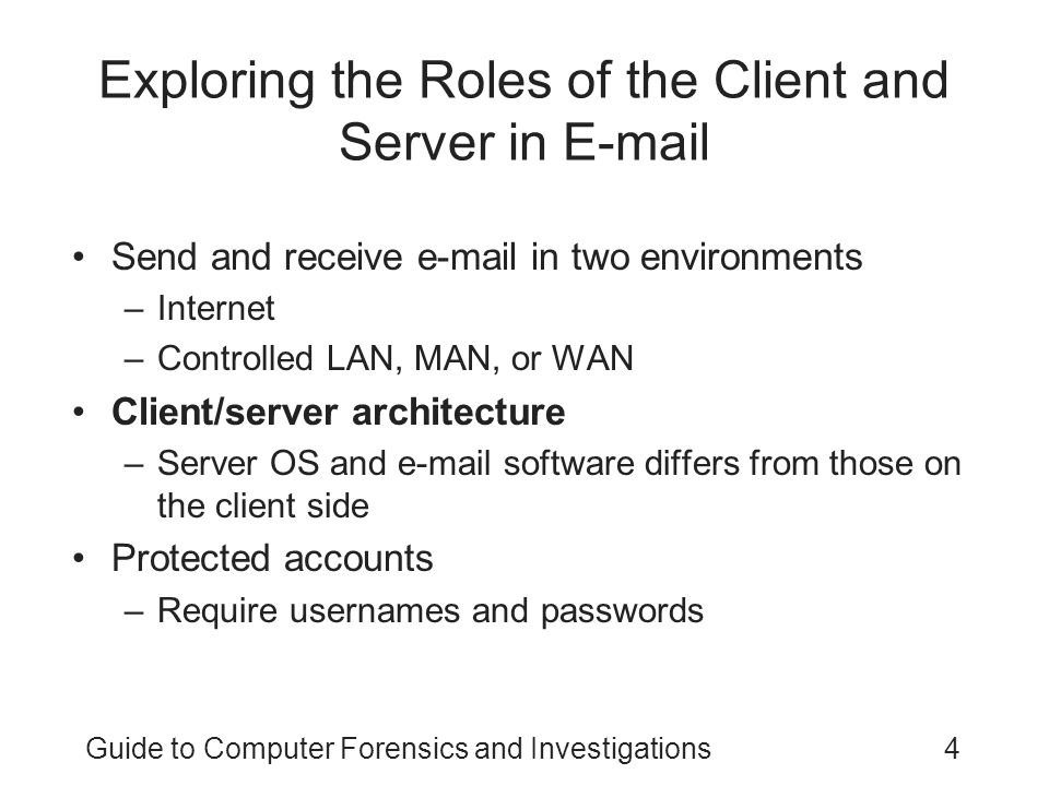 Exploring the Roles of the Client and Server in E-mail