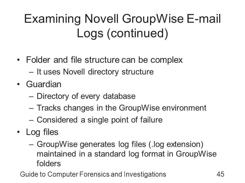 Examining Novell GroupWise E-mail Logs (continued)