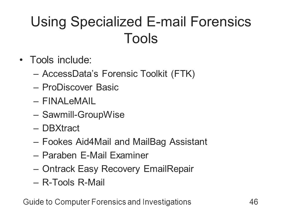 Using Specialized E-mail Forensics Tools
