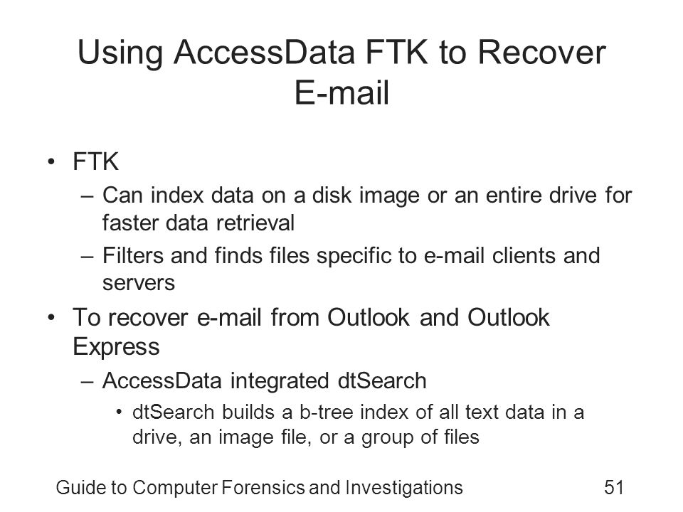 Using AccessData FTK to Recover E-mail