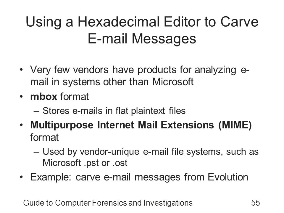 Using a Hexadecimal Editor to Carve E-mail Messages