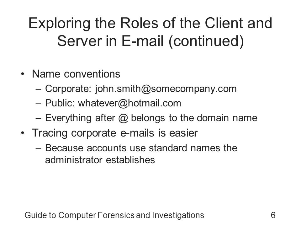 Exploring the Roles of the Client and Server in E-mail (continued)