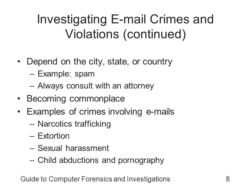 Investigating E-mail Crimes and Violations (continued)