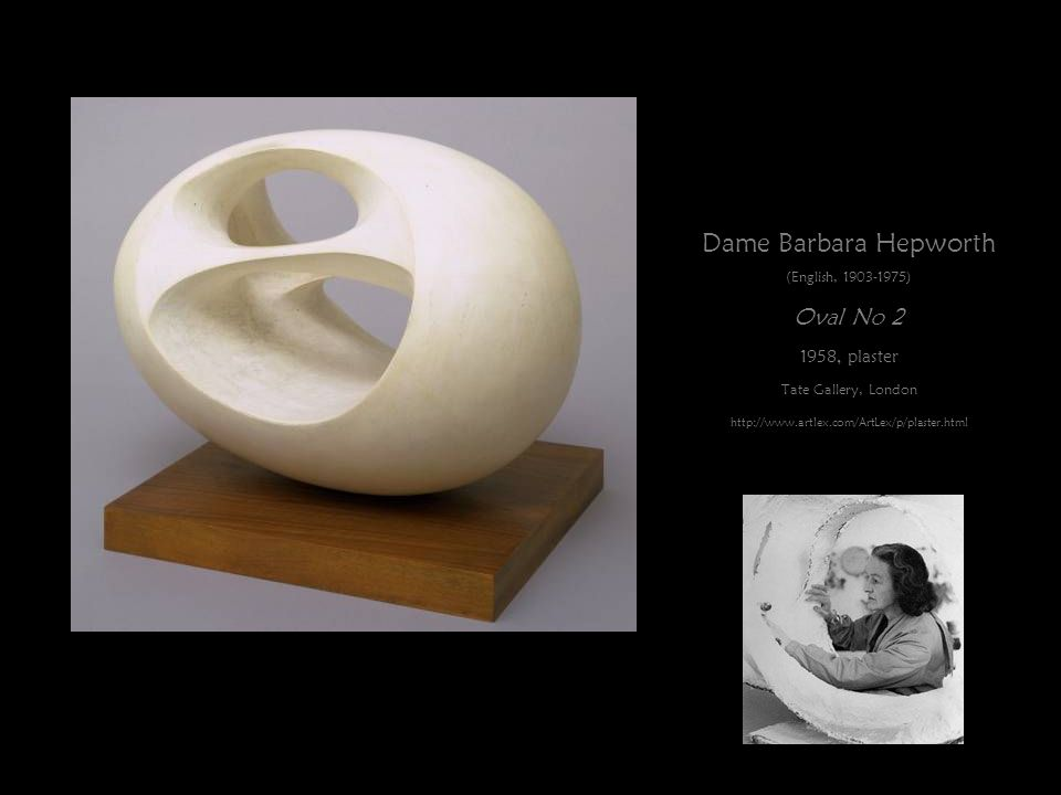 Dame Barbara Hepworth Oval No 2 1958, plaster (English, 1903-1975)