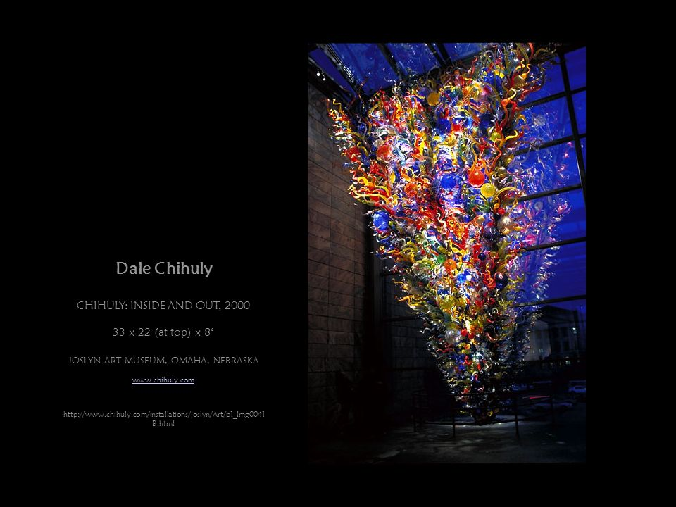Dale Chihuly CHIHULY: INSIDE AND OUT, 2000 33 x 22 (at top) x 8'